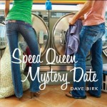 speed queen mystery date