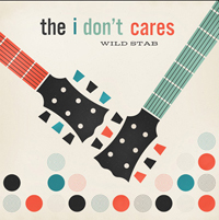 i dont cares wild stab