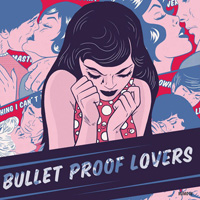 bullet proof lovers cover