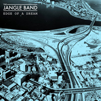 jangle band edge of a dream