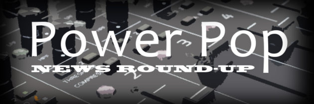 June Power Pop News Round-up