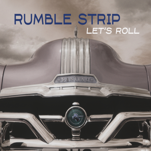 rumble strip lets roll
